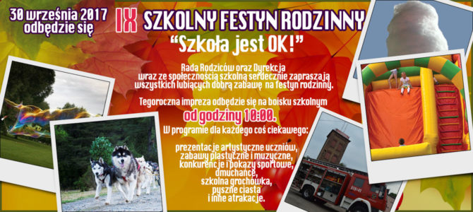 """IX SZKOLNY FESTYN RODZINNY – """"Szkoła jest OK!"""""""