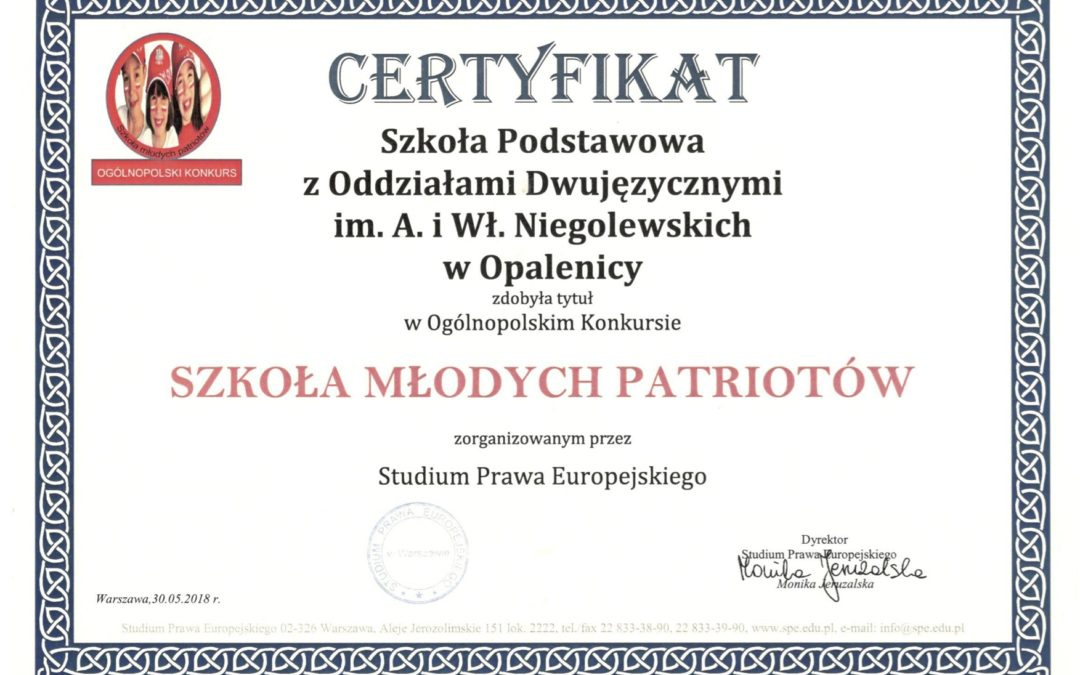 Certyfikat SZKOŁA MŁODYCH PATRIOTÓW dla Szkoły Podstawowej z Oddziałami Dwujęzycznymi w Opalenicy